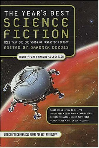 THE YEAR'S BEST SCIENCE FICTION: TWENTY-FIRST ANNUAL COLLECTION: Dozois, Gardner (editor)