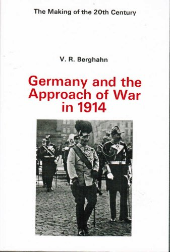 9780312324803: Germany and the Approach of War in 1914 (Making of the Twentieth Century)