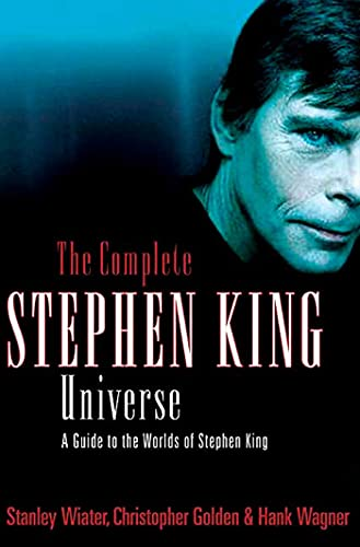 9780312324902: The Complete Stephen King Universe: A Guide to the Worlds of Stephen King