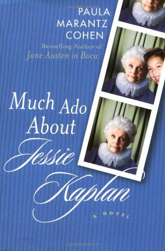 Much Ado About Jessie Kaplan: Cohen, Paula Marantz
