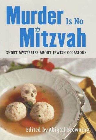 9780312325060: Murder Is No Mitzvah: Short Mysteries about Jewish Occasions