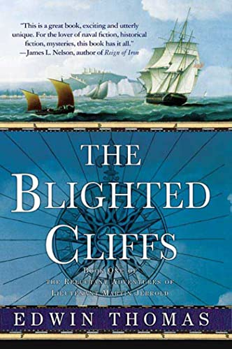 9780312325121: The Blighted Cliffs: Book One of the Reluctant Adventures of Lieutenant Martin Jerrold