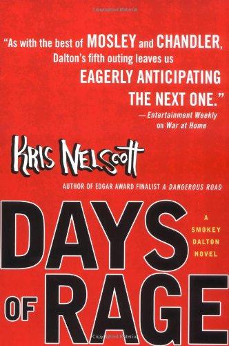 Days of Rage (Smokey Dalton Novels): Kris Nelscott