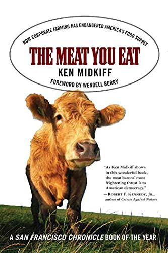 9780312325367: The Meat You Eat: How Corporate Farming Has Endangered America's Food Supply