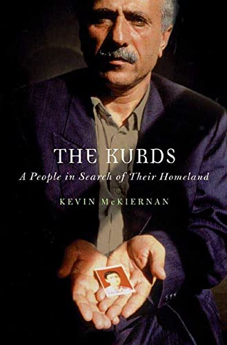 The Kurds: A People in Search of: Kevin Mckiernan