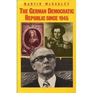 9780312325541: The German Democratic Republic Since 1945
