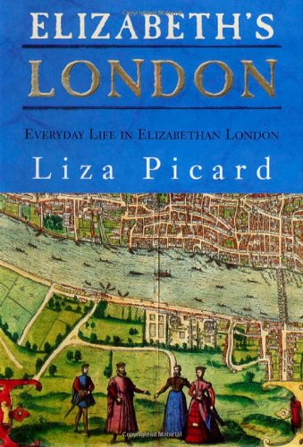 9780312325657: Elizabeth's London: Everyday Life in Elizabethan London
