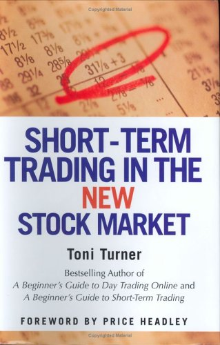 9780312325695: Short-term Trading In The New Stock Market