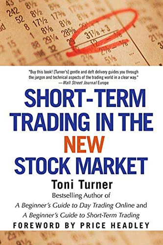 9780312325701: Short-Term Trading in the New Stock Market