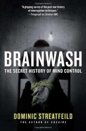 9780312325725: Brainwash: The Secret History of Mind Control