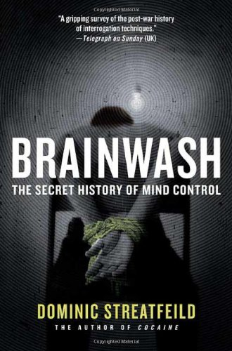 9780312325725: Brainwash: The Secret History of Mind Control
