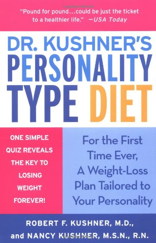 9780312325824: Dr. Kushner's Personality Type Diet