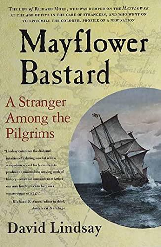 9780312325930: Mayflower Bastard: A Stranger Among the Pilgrims