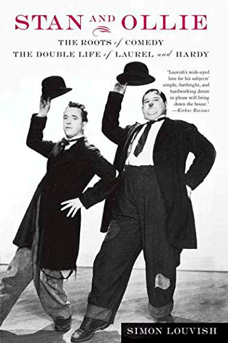 9780312325985: Stan and Ollie: The Roots of Comedy: The Double Life of Laurel and Hardy