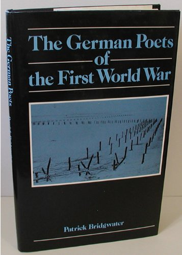 9780312326043: The German Poets of the First World War
