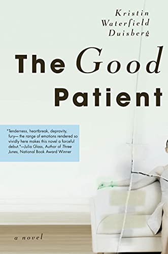 9780312326074: The Good Patient: A Novel