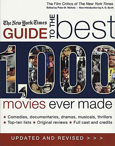9780312326111: The New York Times Guide to the Best 1,000 Movies Ever Made: An Indispensable Collection of Original Reviews of Box-Office Hits and Misses (Film Critics of the New York Times)