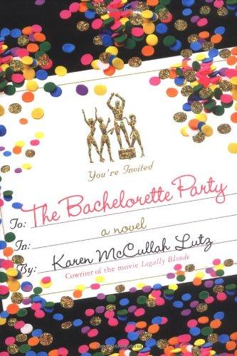 9780312326197: The Bachelorette Party