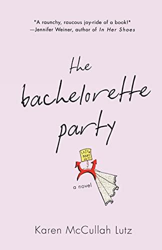 9780312326210: The Bachelorette Party: A Novel