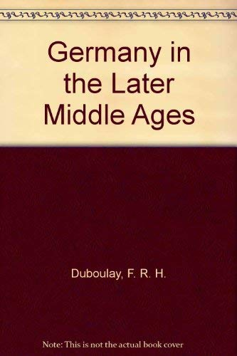 9780312326258: Germany in the Later Middle Ages