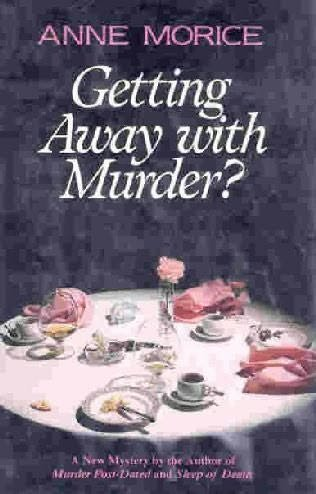 Getting Away With Murder?: Morice, Anne