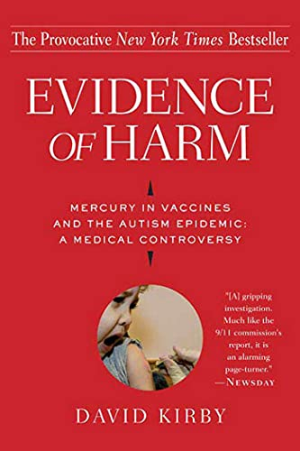 9780312326456: Evidence of Harm: Mercury in Vaccines And the Autism Epidemic: a Medical Controversy