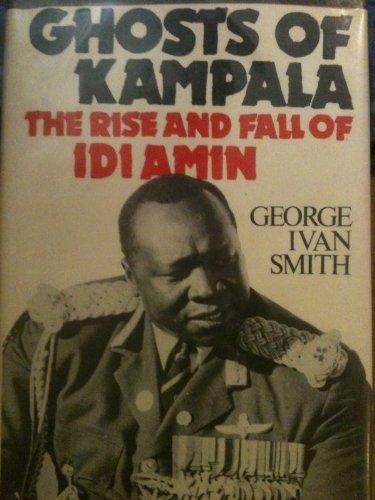 9780312326623: Ghosts of Kampala
