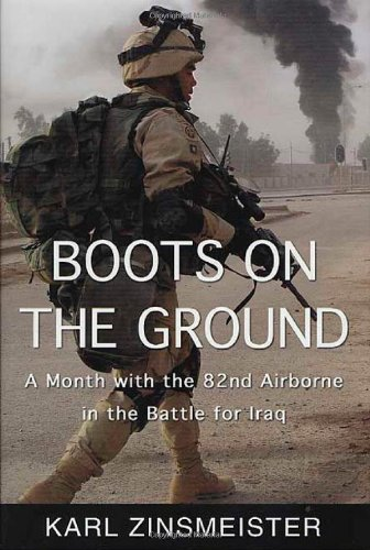 9780312326630: Boots on the Ground: A Month with the 82nd Airborne in the Battle for Iraq
