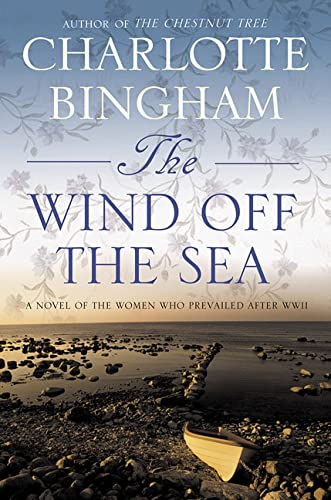 9780312326951: The Wind Off the Sea: A Novel of the Women Who Prevailed After WWII