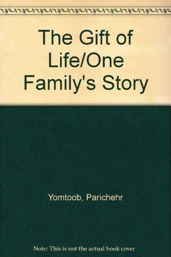 9780312327149: The Gift of Life : One Family's Story