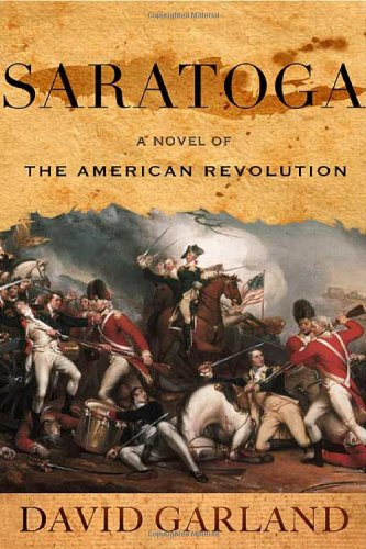 9780312327194: Saratoga: A Novel of the American Revolution