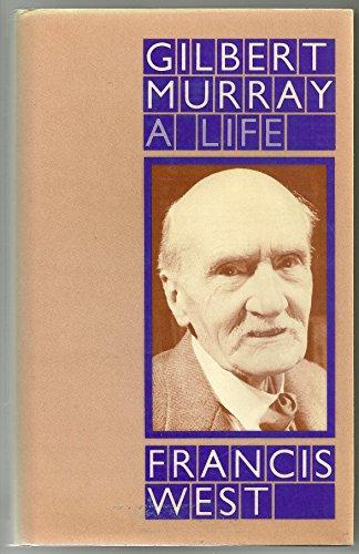 9780312327200: Gilbert Murray: A Life