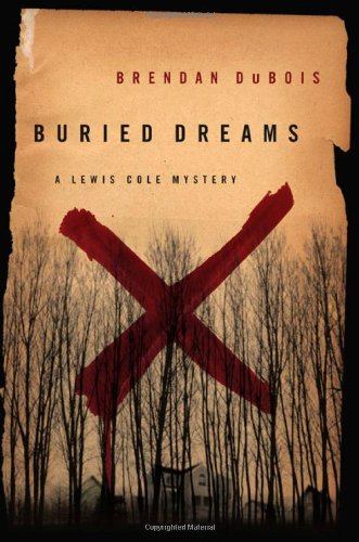 Buried Dreams: A Lewis Cole Mystery: DuBois, Brendan