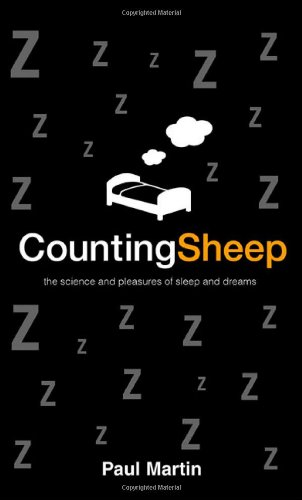 9780312327439: Counting Sheep: The Science and Pleasures of Sleep and Dreams