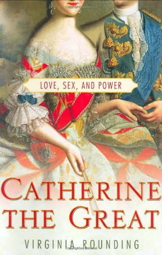9780312328870: Catherine the Great: Love, Sex, And Power