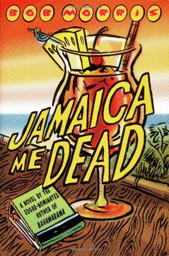 Jamaica Me Dead (Zack Chasteen Series) [Hardcover] by Morris, Bob: Bob Morris