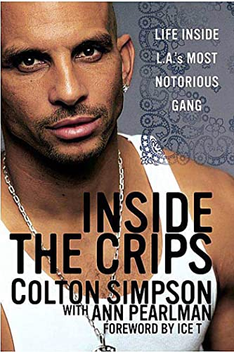 9780312329303: Inside The Crips: Life Inside L.A.'s Most Notorious Gang