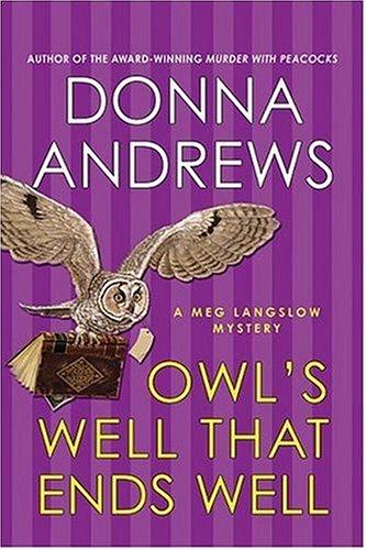 9780312329389: Owls Well That Ends Well (Meg Langslow Mysteries)