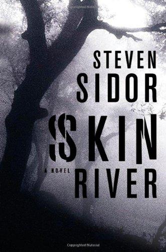 Skin River: Sidor, Steven