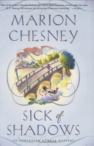 Sick of Shadows (An Edwardian Murder Mystery ): Chesney, Marion