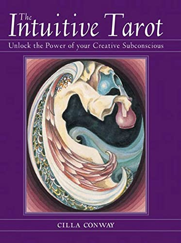 9780312329723: The Intuitive Tarot: Unlock the Power of Your Creative Subconscious