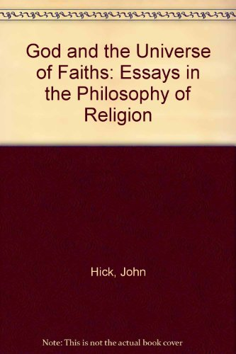 9780312330408: God and the Universe of Faiths: Essays in the Philosophy of Religion