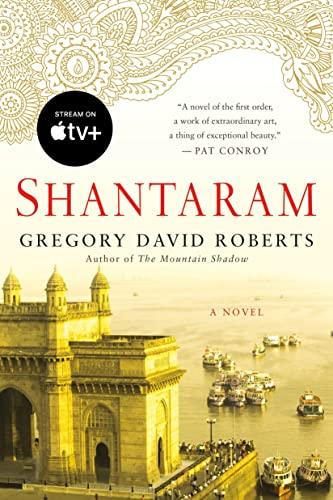 Shantaram: A Novel: Gregory David Roberts