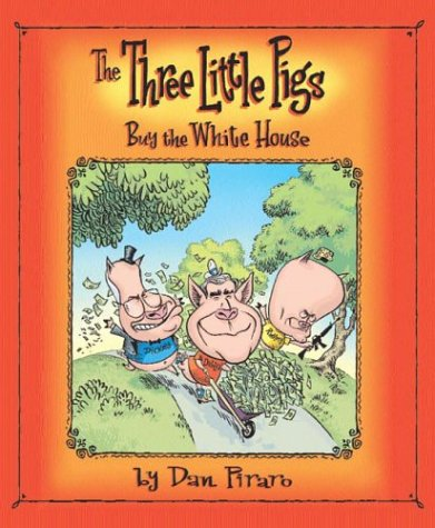 9780312330743: The Three Little Pigs Buy the White House