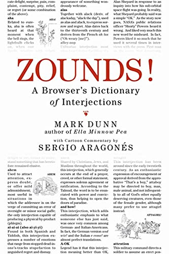 9780312330804: ZOUNDS!: A Browser's Dictionary of Interjections