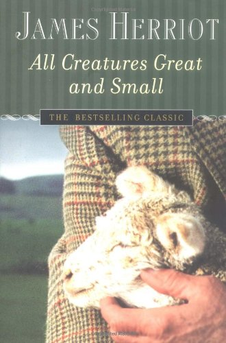 9780312330859: All Creatures Great and Small