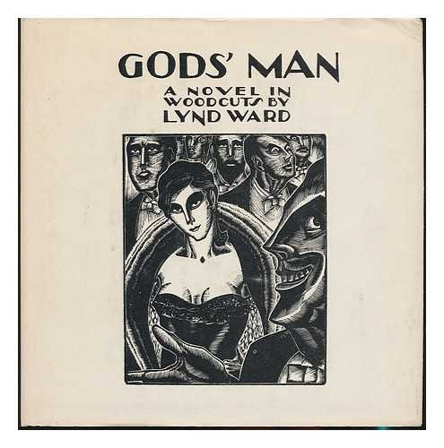 9780312331009: Gods man : a novel in woodcuts - by Lynd Ward [Hardcover] by Ward, Lynd