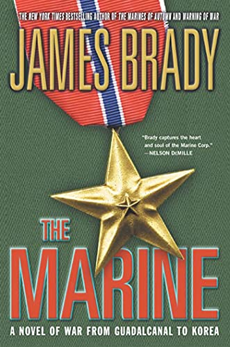 9780312331054: The Marine: A Novel of War from Guadalcanal to Korea