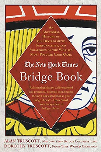9780312331078: The New York Times Bridge Book: An Anecdotal History of the Development, Personalities and Strategies of the World's Most Popular Card Game