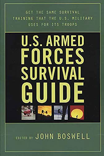9780312331221: U.S. Armed Forces Survival Guide: The Same Survival Training the U.S. Military Uses for Its Troops